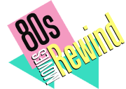 80s Movies Rewind Home
